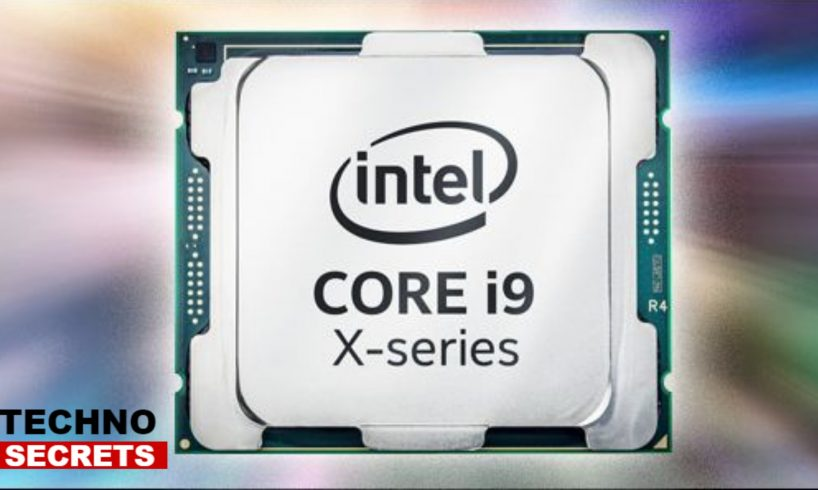 New Intel Core i9 Series
