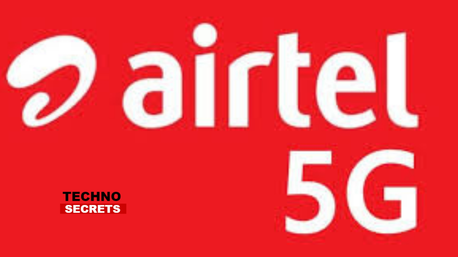 Airtel Bring 5G Network In India With Huawei: Trial Begins